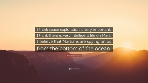 Annabella Sciorra Quote Think Space Exploration Is Very Annabella Sciorra
