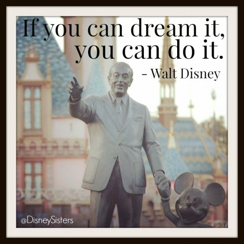 Walt Disney Quote You Can Do It Quotes