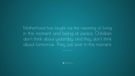 Jessalyn Gilsig Quote Motherhood Has Taught Me The Meaning Of Jessalyn Gilsig