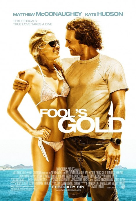 Fool Gold Movie Poster Kate Hudson Sickly Thin Movies