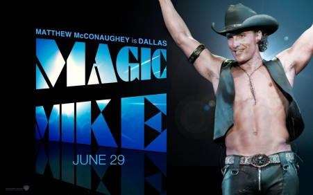 Magic Mike Wallpaper Matthew Mcconaughey Magic Mike