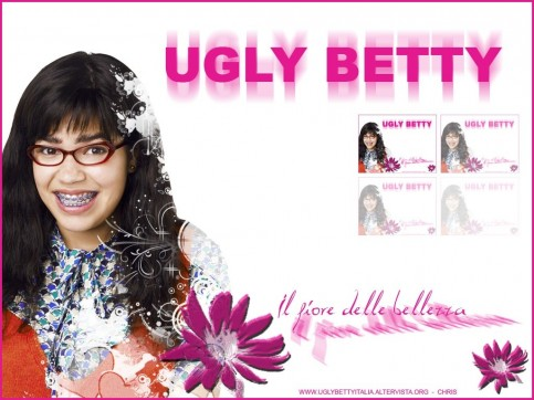 Ugly Betty Ugly Betty